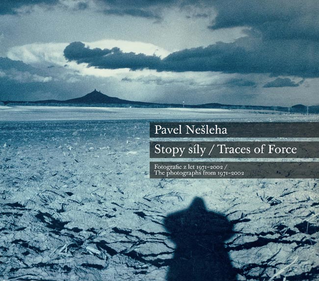 Pavel Nešleha Traces of Force